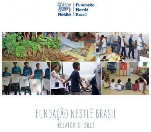 Relatório 2013 - Fundação Nestlé